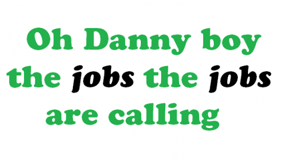 oh danny boy the jobs