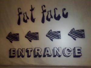 fat face entrance