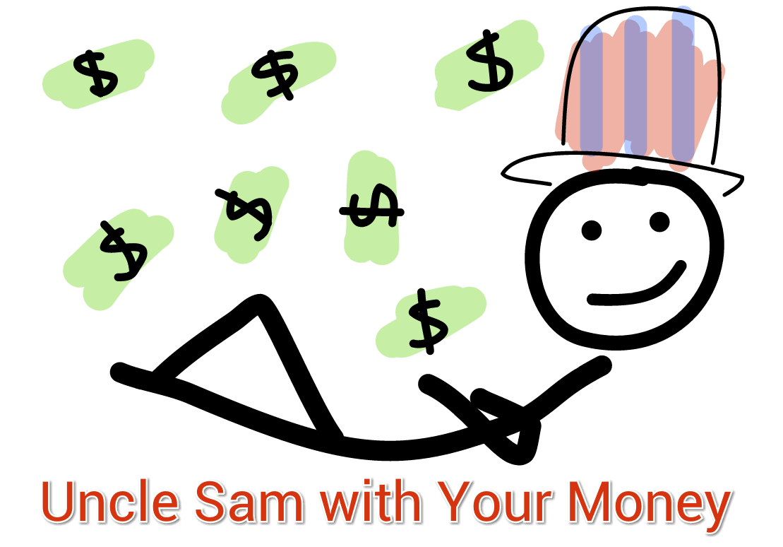 Uncle Same with your money