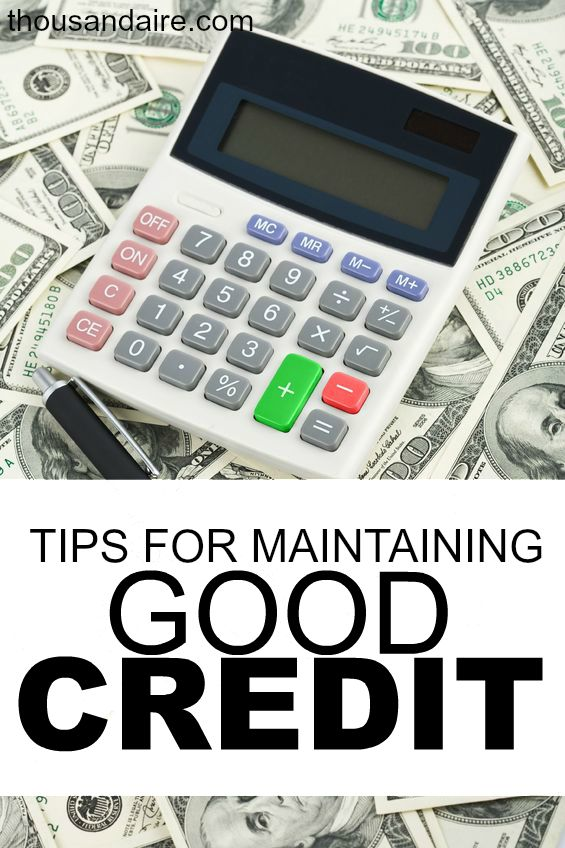 credit tips, maintaining good credit, credit score tips