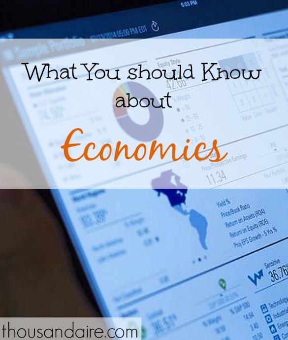 learning about Economics, Basic Economics, Economics 101