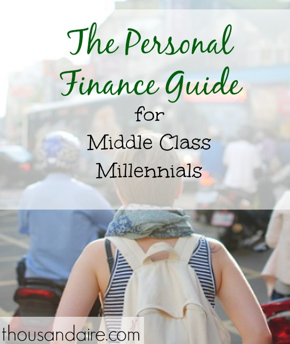 personal finance guide, personal finance tips, millenials