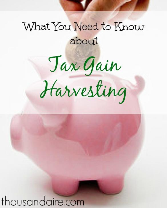 tax gain harvesting, tax tips, tax advice