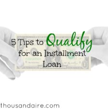 how to qualify for an installment loan, types of loans, tips to qualify for an installment loan