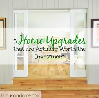 home upgrade advice, home upgrade tips, investing in home upgrades