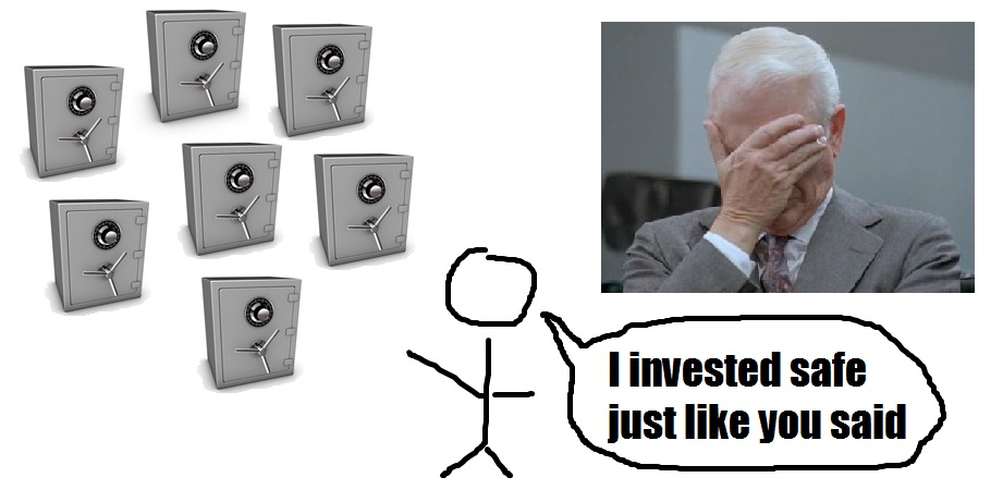 A stupid safe investment