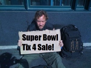 Homeless Superbowl Tickets