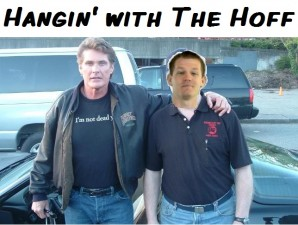 Hangin' with The Hoff