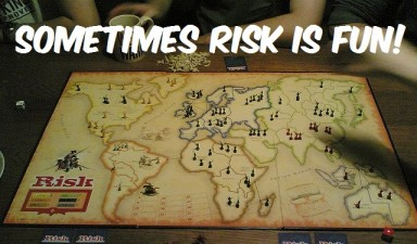 Risk is Fun!