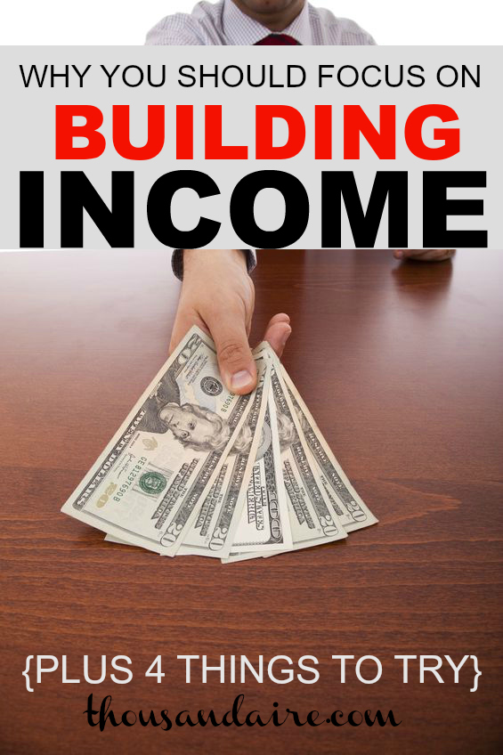 ways to build income, building wealth, tips to build income