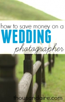 Want to save money on a wedding photographer? Here's what we did that helped us tremendously save!
