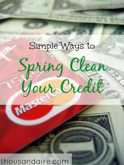 credit score tips, credit tips, spring clean your credit