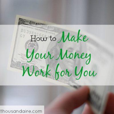 money tips, money advice, make money work for you