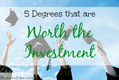 educational investment, degrees worth the investment, investment