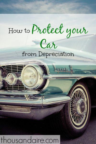 car maintenance tips, protecting your car, car depreciation avoidance
