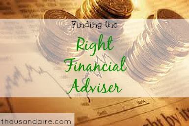 finding a financial adviser tips, how to find the right financial adviser, financial adviser search tips