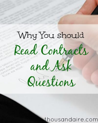 reading contracts, read the fine print, ask questions