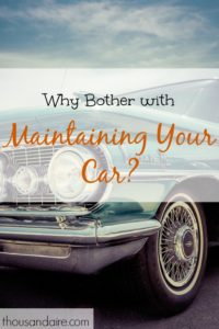 car maintenance tips, car maintenance advice, taking care of your car