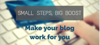 blogging tips, make your blog work, blogging advice