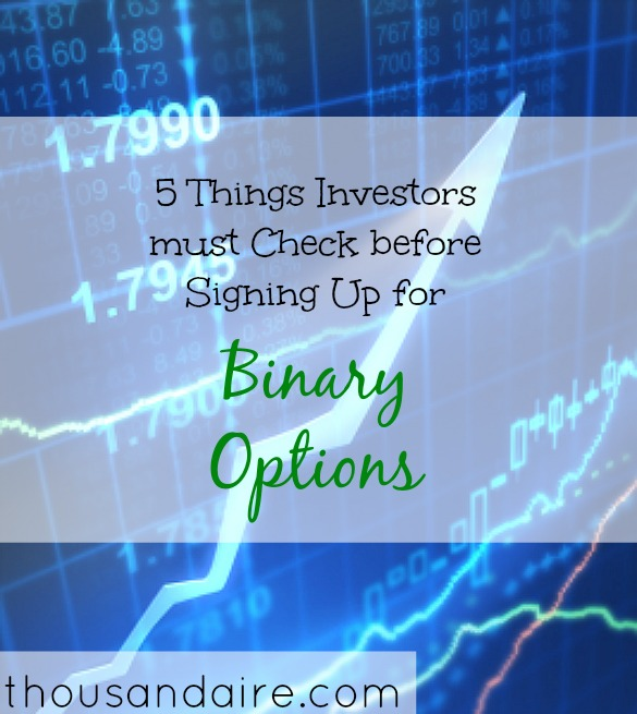 signing up for binary options, binary options trading, binary options advice