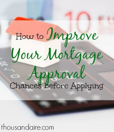 mortgage approval tips, mortgage application advice, mortgage advice