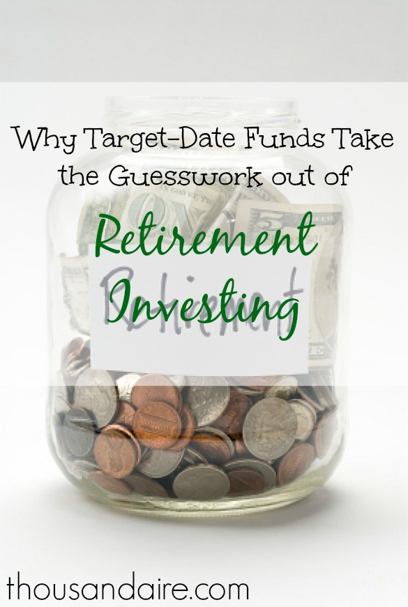 retirement investing, target-date funds, retirement investment tips