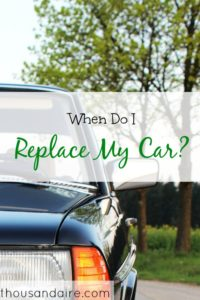 when to replace a car, car replacement tips, getting a new car