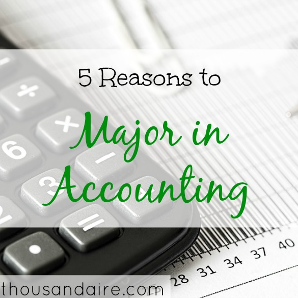 college degree courses, accounting major, reasons to be an accounting major