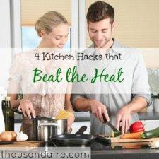 kitchen tips, beating the heat, summer ideas