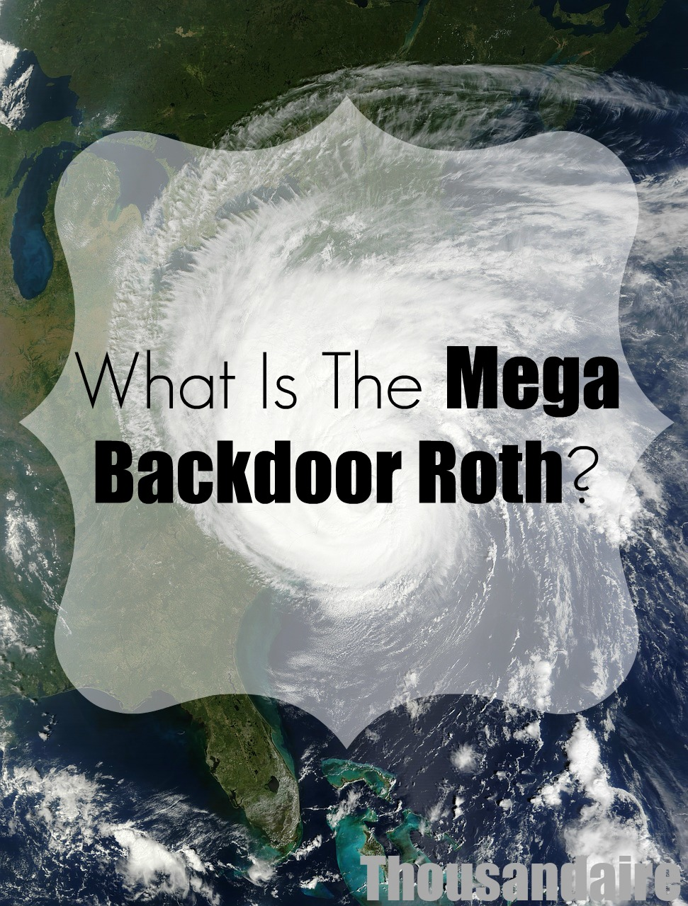 What Is The Mega Backdoor Roth-