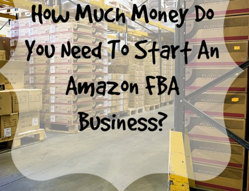 How Much Money Do You Need To Start An Amazon FBA Business?