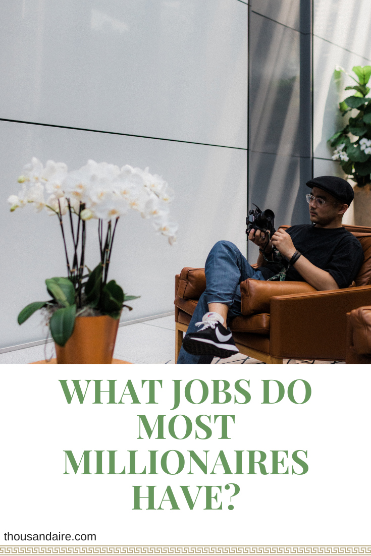 What Jobs Do Most Millionaires Have