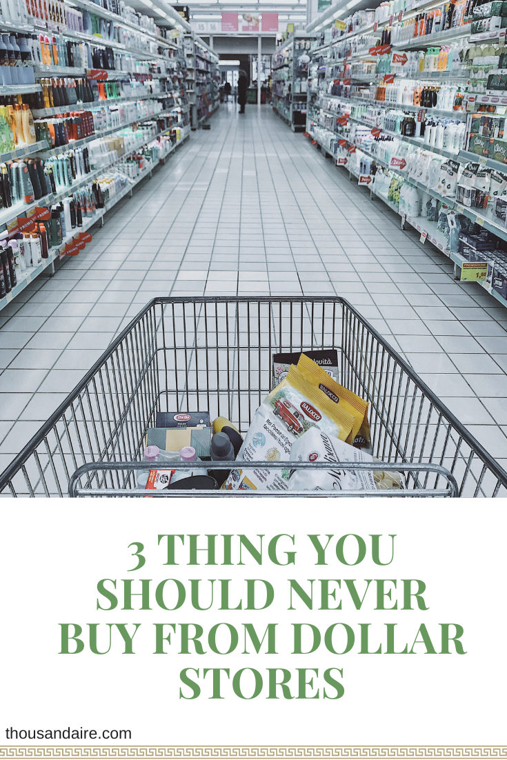 3 Thing You Should Never Buy From Dollar Stores