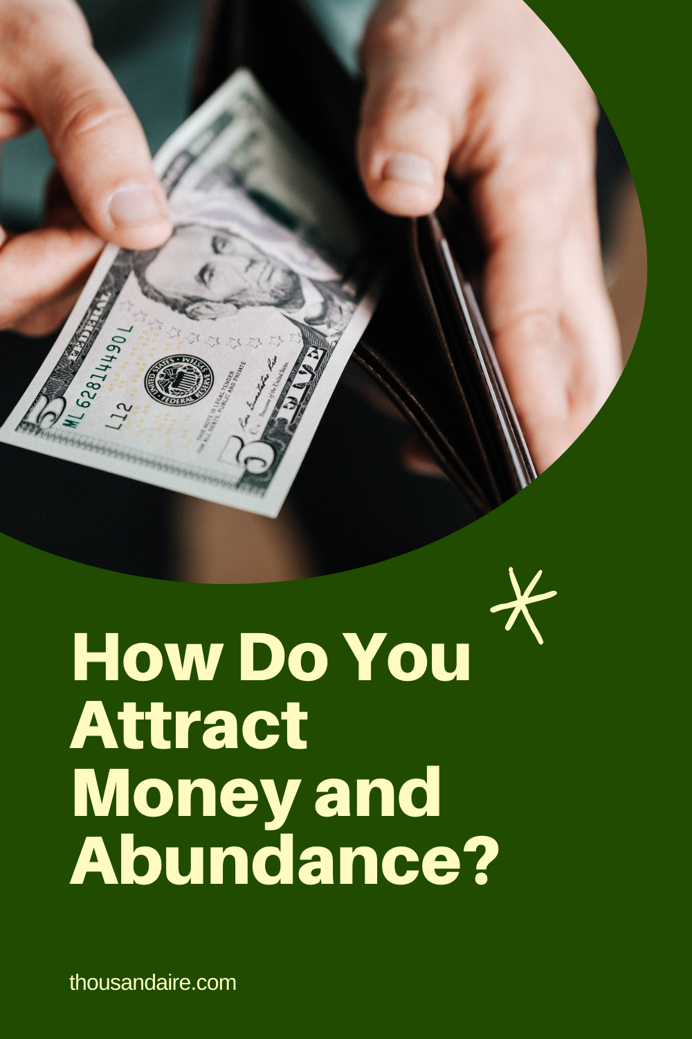 How Do You Attract Money and Abundance